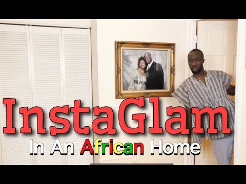 In An African Home: InstaGlam