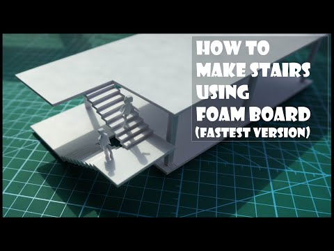 How to make stairs using foam board