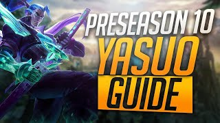 PRESEASON 10 YASUO GUIDE - BEST RUNE PAGE AND BUILD