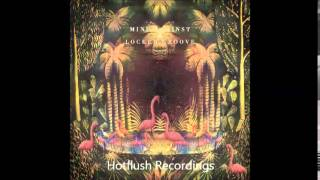 Mind Against & Locked Groove - Elysium (Original Mix) [Hotflush Recordings]