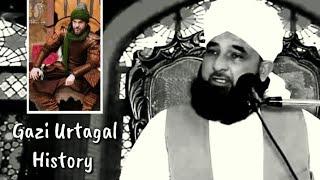 Gazi Urtagal History Byan Raza Saqib Mustafai
