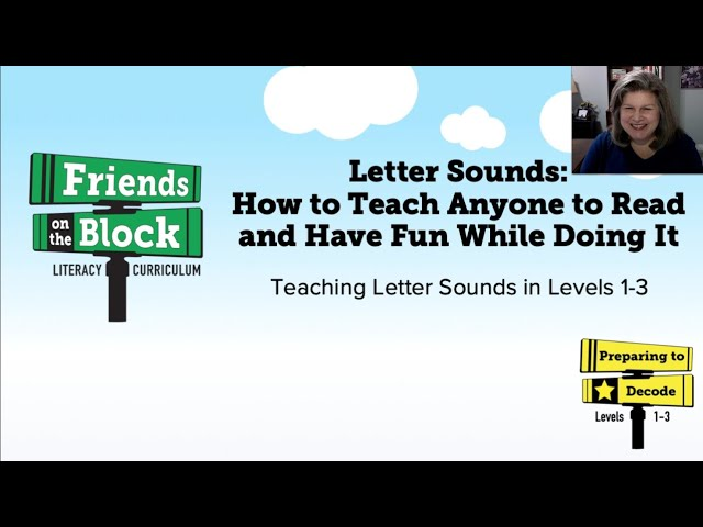 Letter Sounds: How to Teach Anyone to Read and Have Fun While Doing It