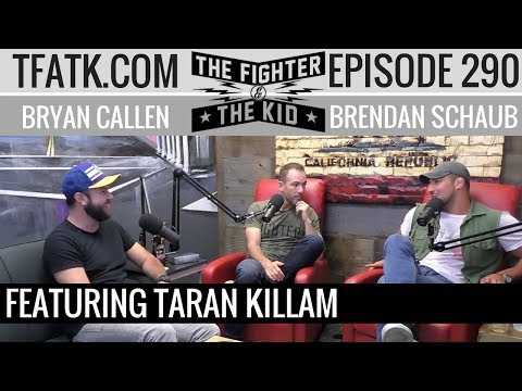The Fighter and The Kid  Episode 290: Taran Killam