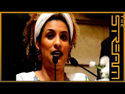 Marielle Franco: Will her killing spur change in Brazil? | The Stream