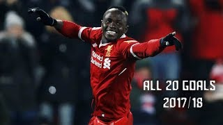 Sadio Mane - All 20 Goals 2017/18 - HD