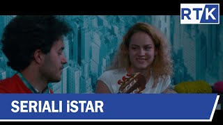 Seriali  iStar - episodi 18   22.11.2019