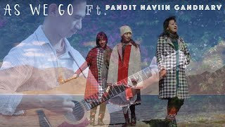 Tetseo Sisters - As We Go ft. Pandit Naviin Gandharv [Official Video] with English Subtitles