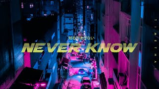 TIMETHAI - Never Know [Official Audio]