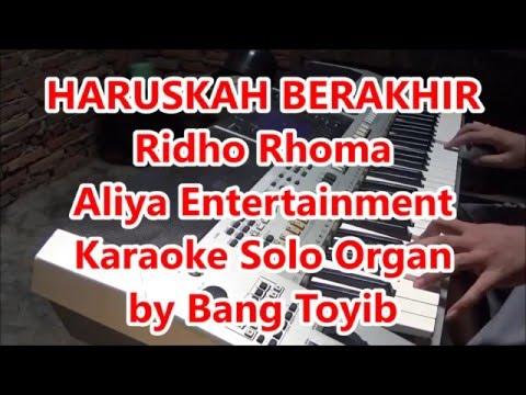 Karaoke Haruskah Berakhir Organ Tunggal Tanpa Vokal dengan Lirik