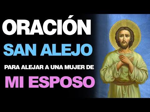 🙏 Oración Milagrosa a San Alejo PARA ALEJAR A UNA MUJER DE MI ESPOSO 🙇