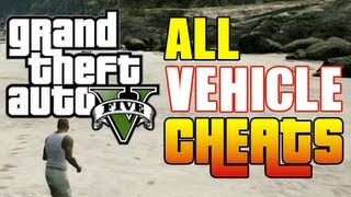 GTA 5 ALL CAR CHEAT CODES! (Vehicle Cheat Codes GTA V Xbox & PS3)