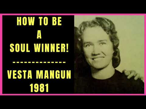 How to be a Soul Winner by Vesta Mangun 1981