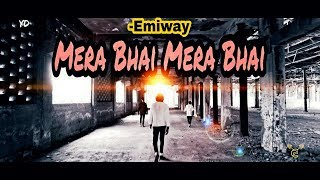 EMIWAY-MERA BHAI MERA BHAI || Yogesh Dhurandhar || Dance Choreography