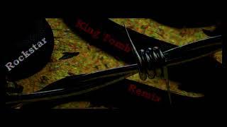 KING TOMB - rockstar REMIX (no spoilers trailer)
