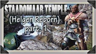 Skyrim Staadomaar Ruins part - 1 (Helgen Reborn)