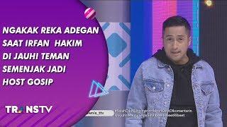 BROWNIS - Ngakak! Reka Adegan Irfan  Hakim Jauhi Teman Semenjak Jadi Host Gosip (19/7/19) Part 2