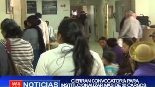 Cierran convocatoria para institucionalizar más de 30 cargos