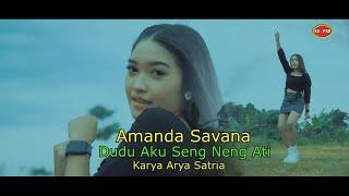 Amanda Savana - Dudu Aku Seng Neng Ati [OFFICIAL]
