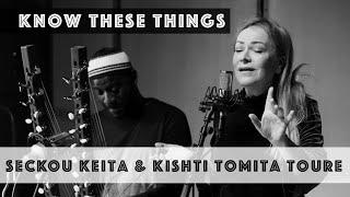 Seckou keita & Kishti Tomita Toure - Know These Things - Official Video