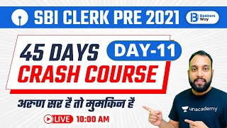 45 Days Crash Course | 10:00 AM | SBI Clerk Pre 2021 | #MathsByArunSir | Day-11