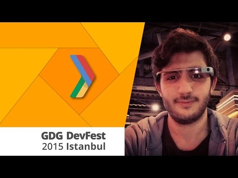 DevFest Istanbul 2015 - Android Brillo and Daily Life UX