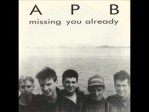 APB - Missing You Already