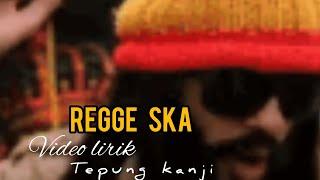 Download TEPUNG KANJI - regge ska version (video lirik)