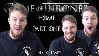 "Game of Thrones: Reaction | S06E02 - ""Home"" (Part 1/2)"