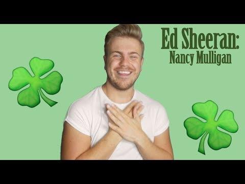 Nancy Mulligan // Ed Sheeran