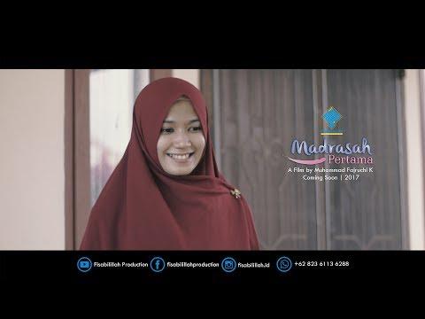 Full Movie Madrasah Pertama [2017] (Short Film)