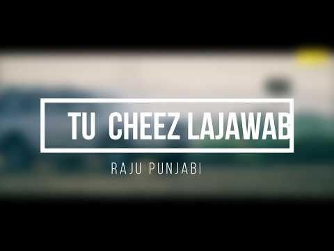 Tu Cheez Lajawab(LYRICS) - Raju Punjabi | Sapna Choudhary | Pardeep Boora