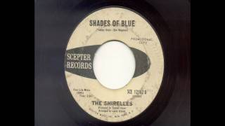 Watch Shirelles Shades Of Blue video