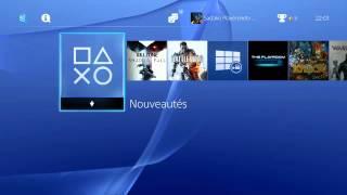 PS4 - Interface et Menus - Amis - PSN - Trophées - PlayStation Store - Paramètres