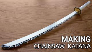 Making Titanium Chainsaw Katana
