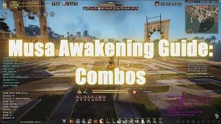 Musa Awakening Guide: Combos