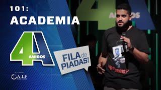 FILA DE PIADAS - ACADEMIA - #101 Participação Rogério Morgado