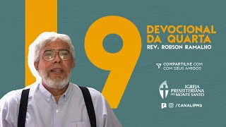 DEVOCIONAL DA QUARTA #9 - Rev. Robson Ramalho | 27/05/2020