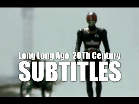 Kamen Rider Black - Long Long ago 20th Century + Lyrics Long Ago