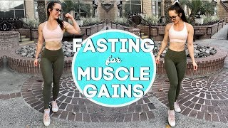 How to FAST to BUILD MUSCLE FASTER | Does Fasting Affect Muscle Gain?