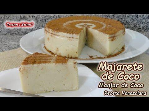 MAJARETE DE COCO VENEZOLANO SIN HORNO  Manjar de Coco Postre delicioso y muy fácil