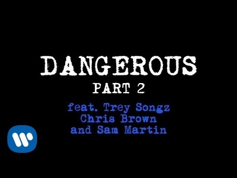 David Guetta - Dangerous Part 2 (ft. Trey Songz, Chris Brown and Sam Martin)