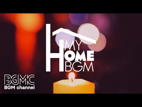 Night of Smooth Jazz - Relax Smooth Jazz Piano for Relax, Sleep - My Home BGM