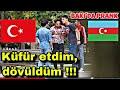 AZERBAYCANDA İNSANLARIN YANINDA KÜFÜR EDİP TROLLEDİM (DÖVÜLDÜM)