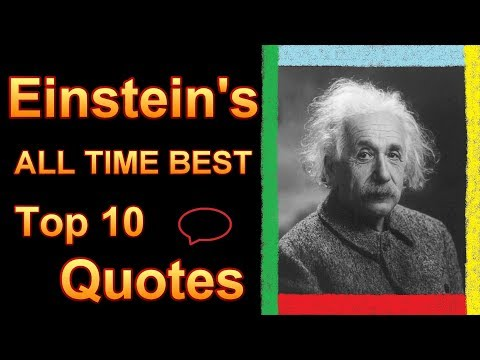 Top 10 Albert Einstein Quotes Famous ALL TIME BEST Ten E=MC2