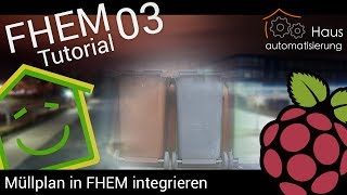 Video FHEM-Tutorial Part 3: Müllplan in FHEM integrieren | haus-automatisierung.com download MP3, 3GP, MP4, WEBM, AVI, FLV November 2017