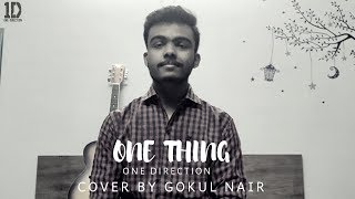 One Thing - One Direction | Gokul Nair | Unplugged Cover