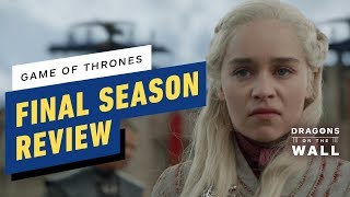 Download Game of Thrones FINAL SEASON Review + Series Lookback - Dragons on the Wall Mp3 and Videos