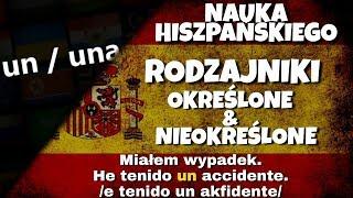 Rodzajniki określone i nieokreślone hiszpański