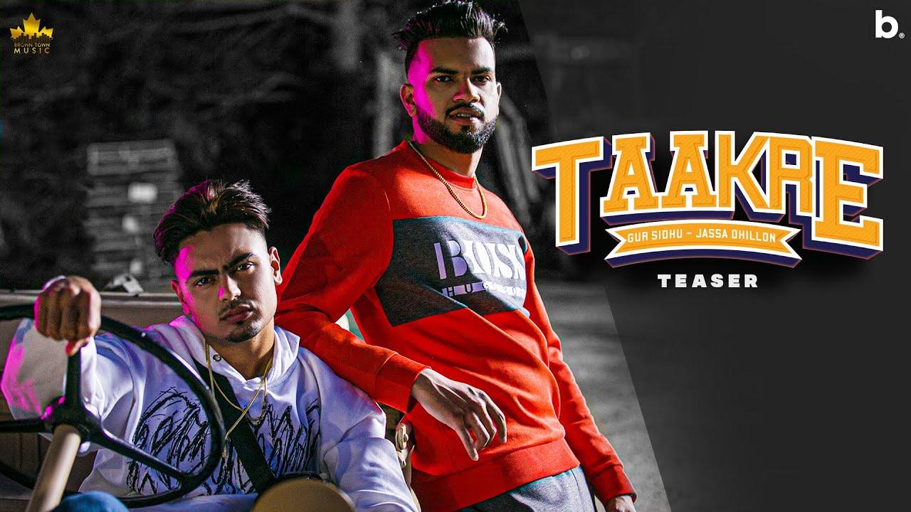 Taakre ( Official Teaser ) Gur Sidhu |Jassa Dhillon | Latest Punjabi Song 2021 | Nothing Like Before