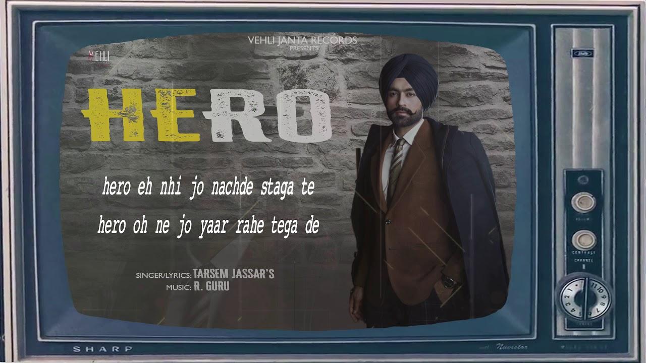 Hero Official Song | Tarsem Jassar | New Punjabi Songs 2018 | Vehli Janta Records